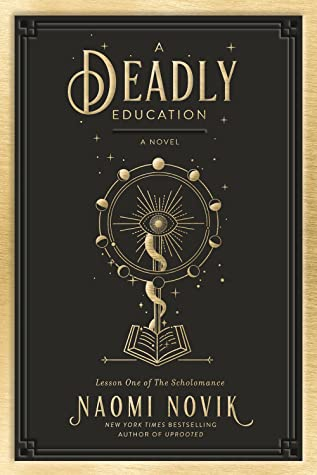 a-deadly-education-naomi-novik-fabulas-estelares